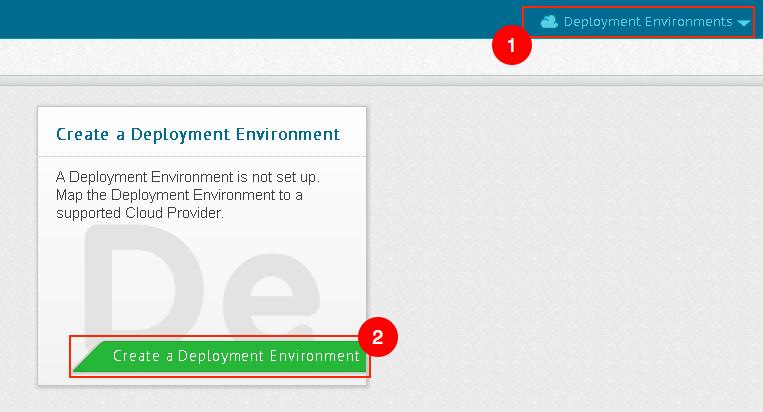 Create a Deployment Environment